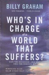 Siapa Yang Bertanggung Jawab Atas Dunia Yang Menderita Ini ?