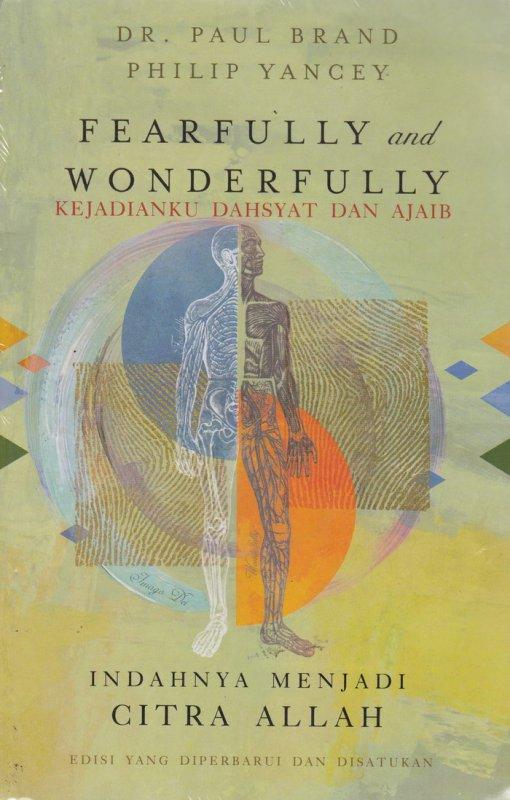 Cover Buku Fearfully and Wonderfully : kejadianku dahsyat dan ajaib