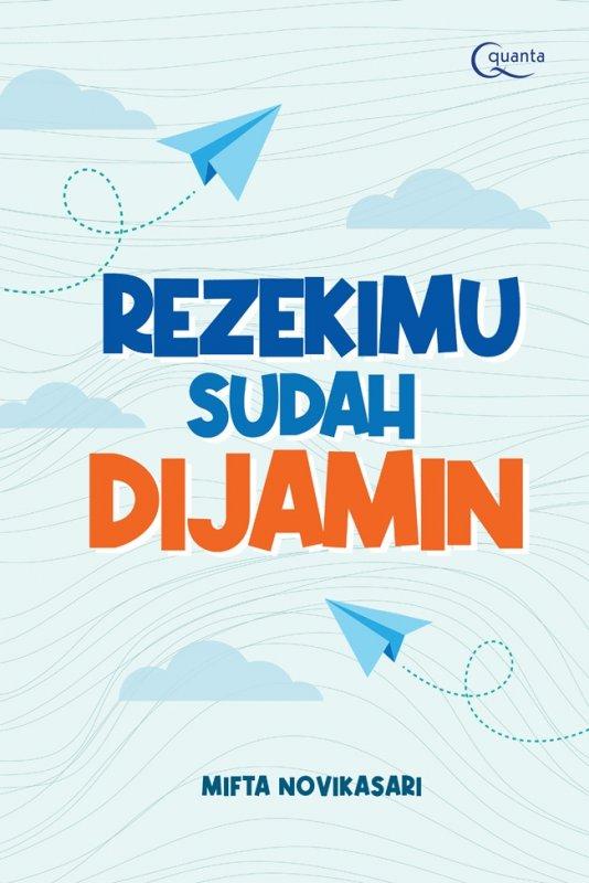 Cover Buku Rezekimu Sudah Dijamin