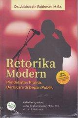 Retorika Modern ( Pendekatan Praktis Berbicara di Depan Publik )