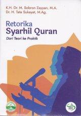 Retorika Syarhil Quran ( Dari Teori ke Praktik )
