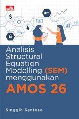 Analisis Structural Equation Modelling (SEM) menggunakan AMOS 26