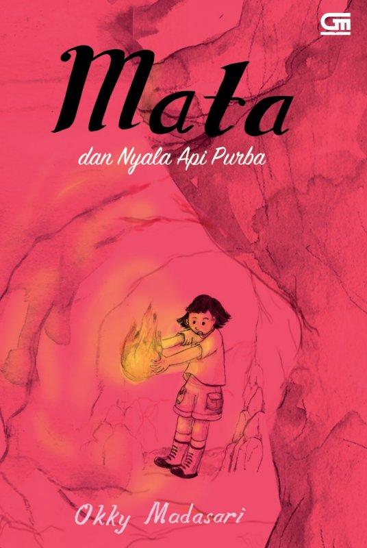 Cover Buku Mata dan Nyala Api Purba (Pre-Order)