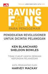Raving Fans: Pendekatan Revolusioner Untuk Dicintai Pelanggan