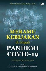 Meramu Kebijakan Di Tengah Pandemi Covid-19