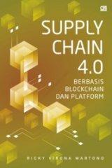SUPPLY CHAIN 4.0: Berbasis Blockchain dan Platform