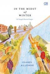In the Midst of Winter( Di Tengah Musim Dingin )