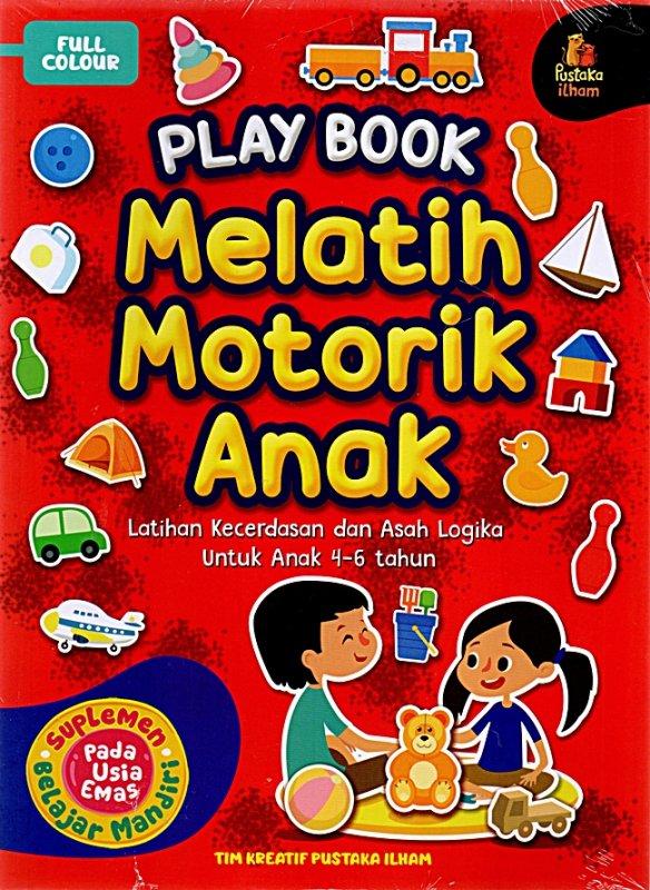 Cover Belakang Buku Playbook : Melatih Motorik Anak