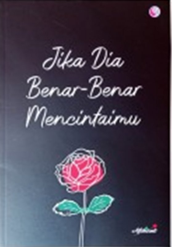 Cover Belakang Buku Jika Dia Benar-Benar Mencintaimu