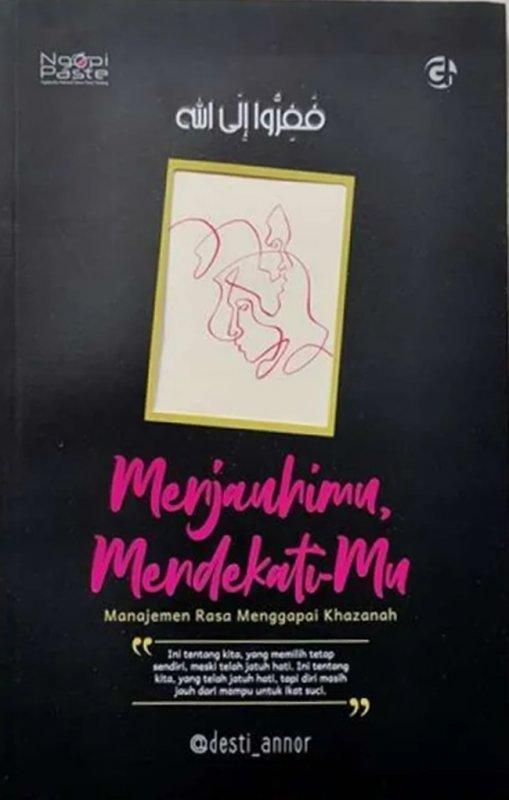 Cover Buku Menjauhimu Mendekatimu