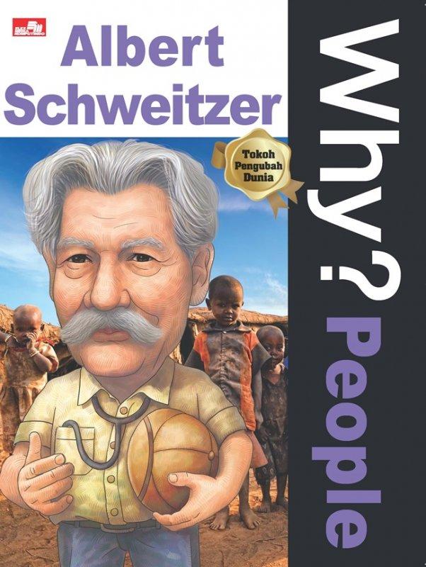 Cover Buku Why? People - Albert Schweitzer