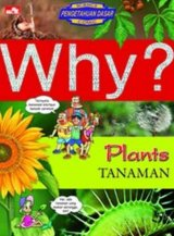 Why? Plant