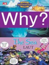 Why? The Sea - Laut