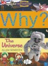 WHY? THE UNIVERSE - ALAM SEMESTA