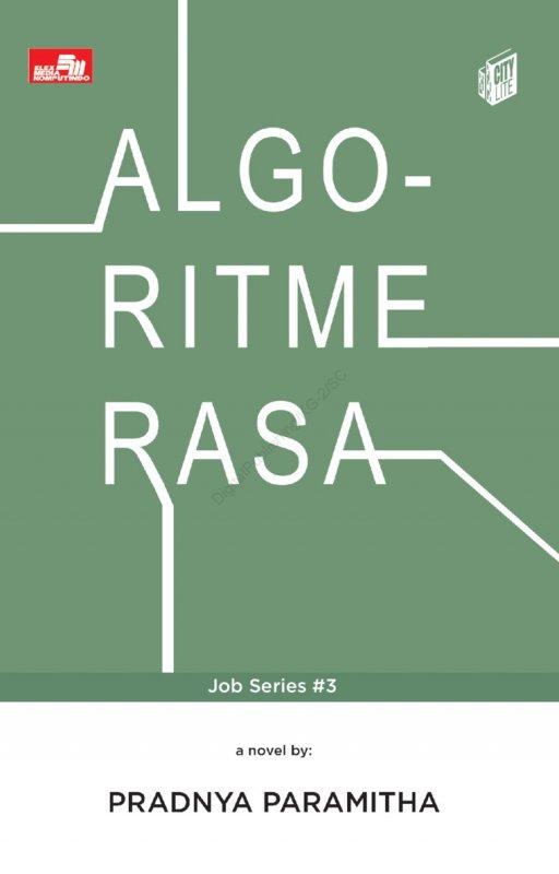 Cover Belakang Buku City Lite: Algoritme Rasa (Job Series #3)