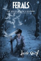 Ferals #3: Pembalasan Dendam White Widow (The White Widow`s Revenge)