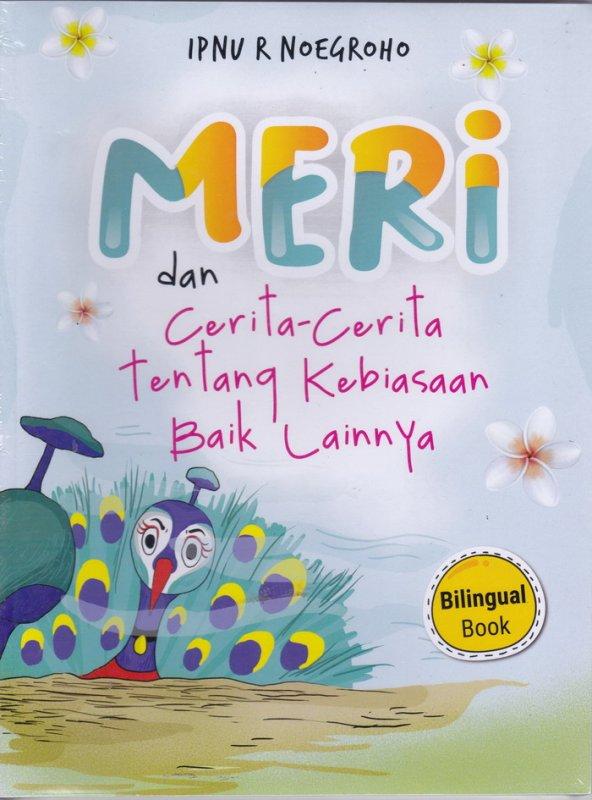 Cover Buku Meri dan Cerita-Cerita Tentang Kebiasaan Baik Lainnya(Bilingual Book)
