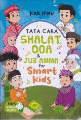 Detail Buku Tata Cara Shalat Doa & Juz Amma for Smart Kids