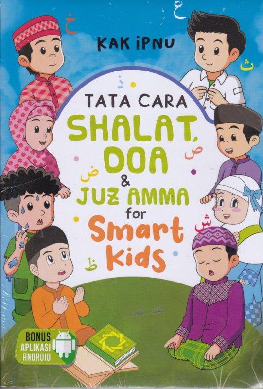 Cover Buku Tata Cara Shalat Doa & Juz Amma for Smart Kids
