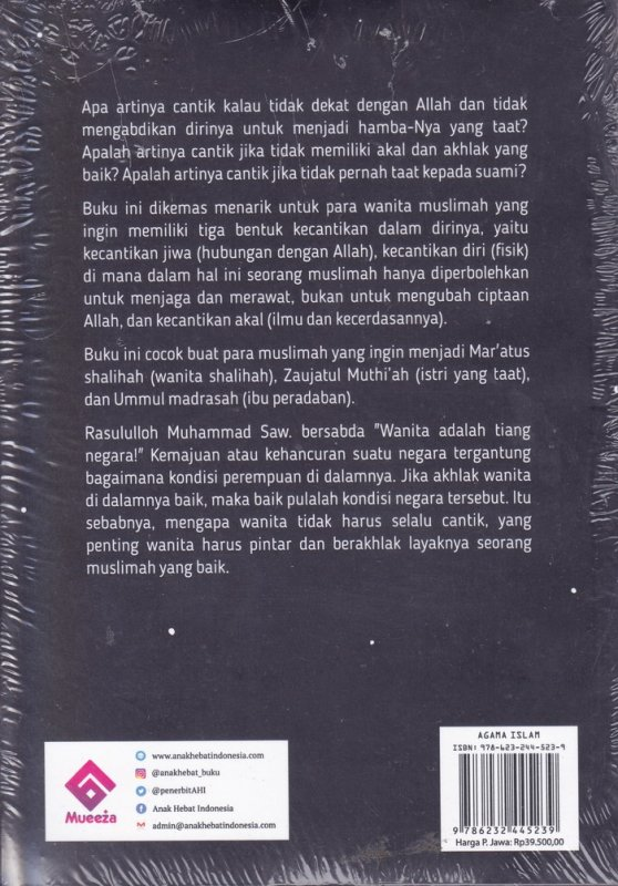 Cover Belakang Buku Be Smart Ya Ukhti! Jadi Muslimah Harus Pintar
