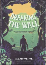 Breaking The Wall by Helmy Yahya Edisi TTD