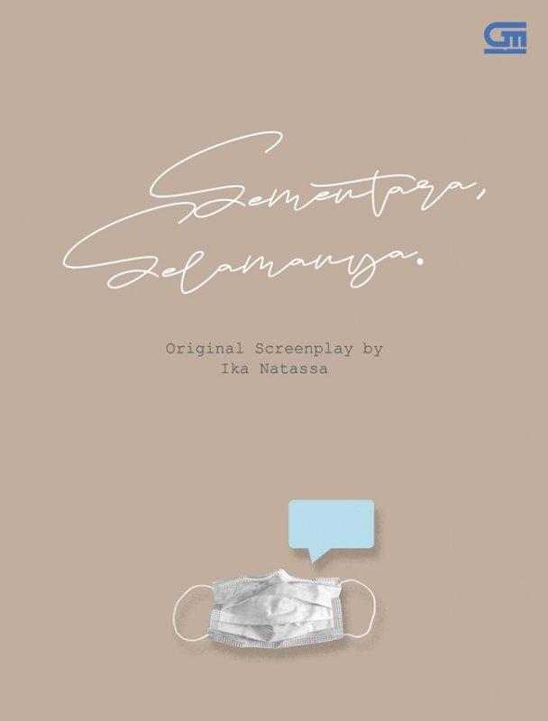 Cover Buku Sementara, Selamanya - Screenplay