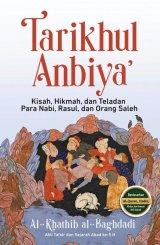 Tarikhul Anbiya : Kisah, Hikmah, Dan Teladan Para Nabi, Rasul