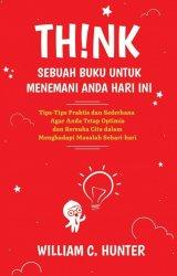 Think: Sebuah Buku Untuk Menemani Anda Hari Ini