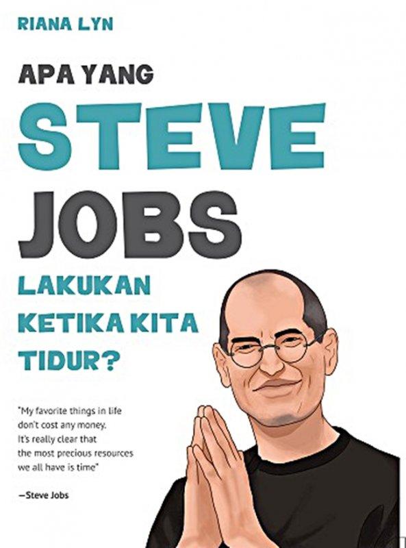 Cover Buku Apa Yang Steve Jobs Lakukan Ketika Kita Tidur?