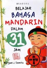 Belajar Bahasa Mandarin Dalam 31 Jam (Cover Baru)