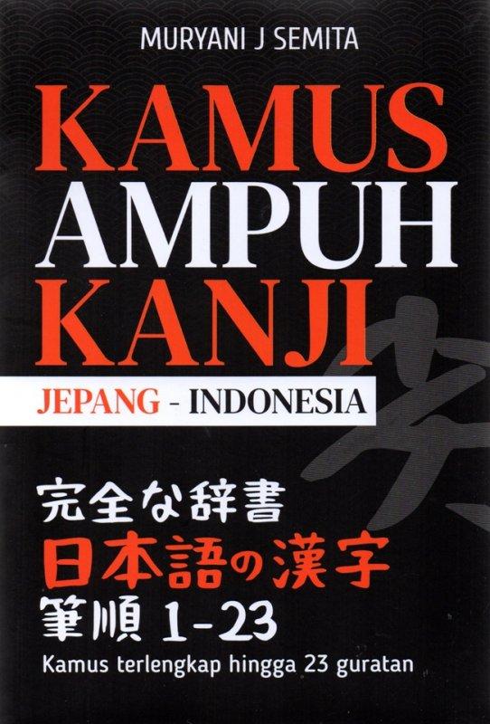 Cover Buku Kamus Ampuh Kanji Jepang-Indonesia