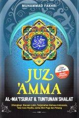 Juz Amma, Al-Ma Tsurat, Dan Tuntunan Shalat