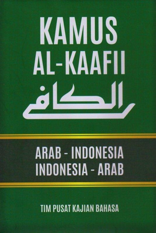 Cover Buku Kamus Al-Kaafii Arab-Indonesia Indonesia-Arab