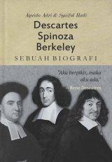 Detail Buku Descartes, Spinoza, Berkeley: Sebuah Biografi