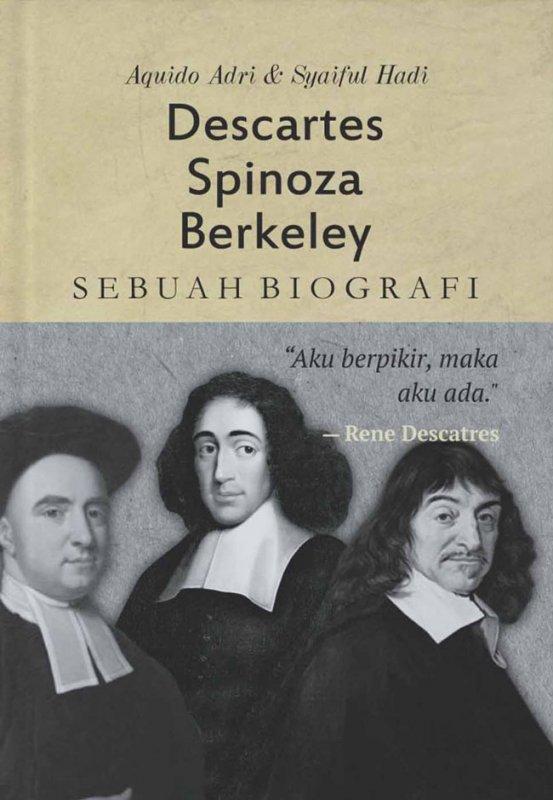 Cover Buku Descartes, Spinoza, Berkeley: Sebuah Biografi