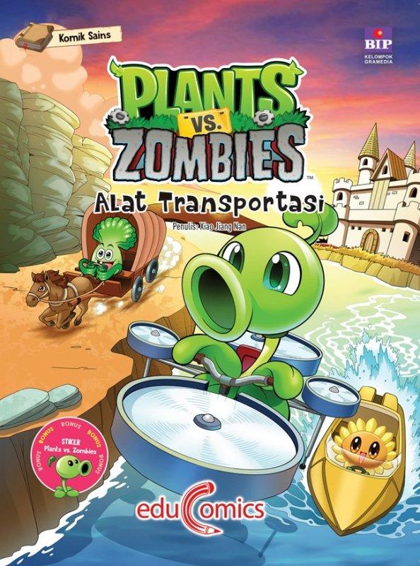 Cover Buku  Educomics Plants Vs Zombies : Alat Transportasi