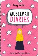 Detail Buku Muslimah Diaries: Cantik Itu (Tak Harus) Luka
