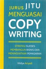 Jurus Jitu Menguasai Copywriting: Strategi Sukses Membangun