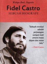Fidel Castro: Sebuah Biografi