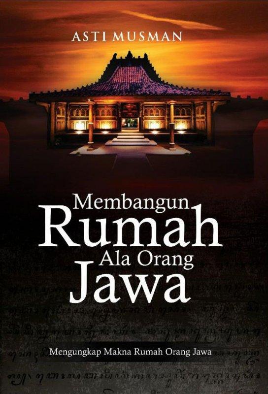 Cover Buku Membangun Rumah Ala Orang Jawa