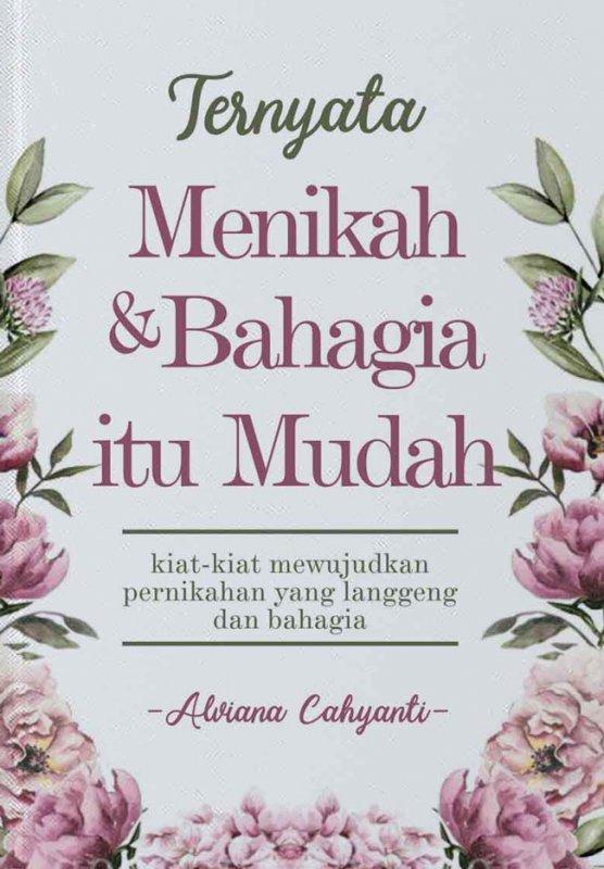 Cover Buku Ternyata Menikah Dan Bahagia Itu Mudah