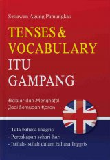 Tenses & Vocabulary Itu Gampang