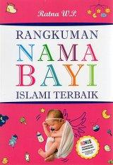 Rangkuman Nama Bayi Islami Terbaik