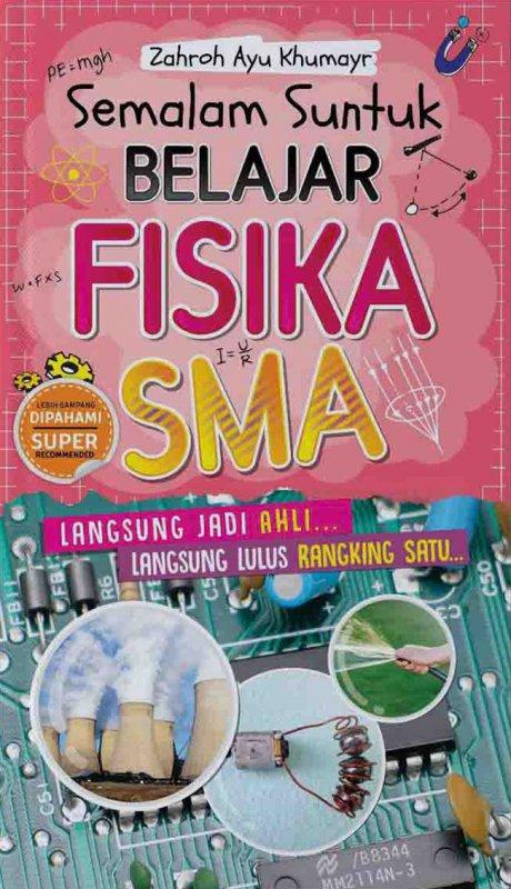 Cover Buku Semalam Suntuk Belajar Fisika SMA