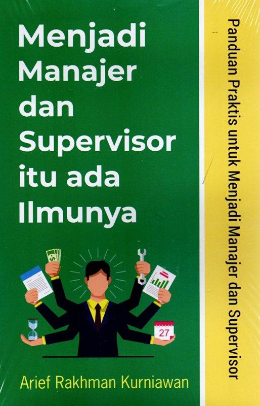 Cover Buku Menjadi Manajer Dan Supervisor Itu Ada Ilmunya