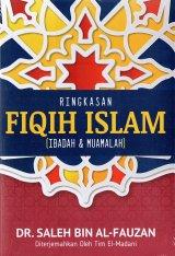 Ringkasan Fiqih Islam : Ibadah & Muamalah