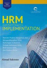 Hrm Implementation: Metode Praktis Mengelola Dan Mengembangkan SDM