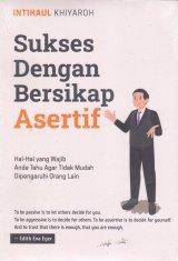 Sukses Dengan Bersikap Asertif