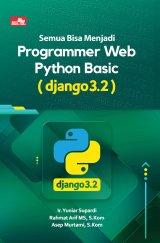 Semua Bisa Menjadi Programmer Web Python Basic (Django 3.2)