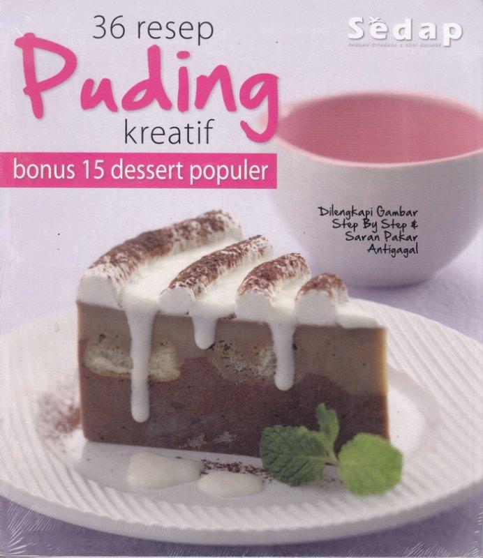 Cover Buku Buku 36 Resep Puding Kreatif Bonus 15 Dessert Populer Bk